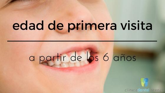 edad primera visita ortodoncista