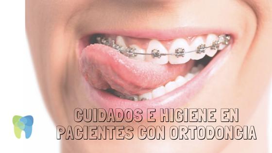 cuidados higiene ortodoncia