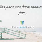 Propósitos para una boca sana este verano por clínica dental Lorenzo